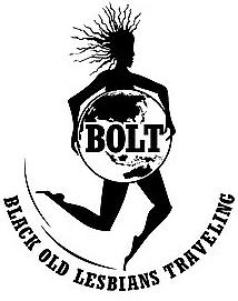 BOLT: Black Old Lesbians Traveling